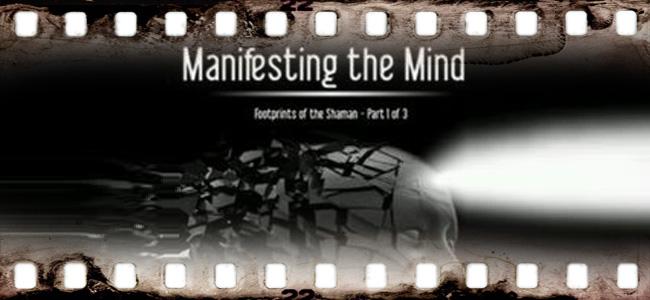 Manifesting the Mind