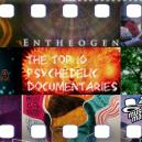 The Top 10 Psychedelic Documentaries